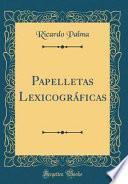 libro Papelletas Lexicograficas (classic Reprint)