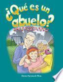 libro ¿qué Es Un Abuelo? (what Makes A Grandparent?)