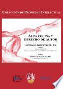 libro Alta Cocina Y Derecho De Autor