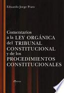 libro Comentarios A La Ley Organica Del Tribunal Constitucional Y De Los Procedimientos Constitucionales