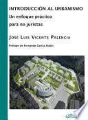 libro Introducción Al Urbanismo: Un Enfoque Práctico Para No Juristas