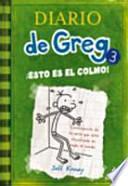 libro Diario De Greg 3: ¡esto Es El Colmo!
