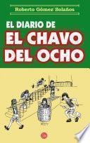libro El Diario Del Chavo Del Ocho
