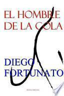 libro El Hombre De La Cola / The Man Tail