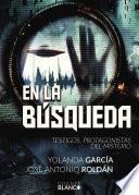 libro En La BÚsqueda Testigos, Protagonistas Del Misterio
