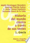 Historia Del Mundo Clásico A Través De Sus Textos. 1. Grecia