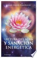 libro Lectura Del Aura Y SanaciÃ3n Energética