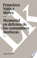 libro Memorial En Defensa De Las Costumbres Moriscas