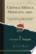 libro Crónica Médica Mexicana, 1901, Vol. 4