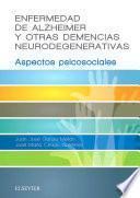libro Enfermedad De Alzheimer Y Otras Demencias Neurodegenerativas
