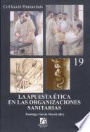 libro La Apuesta ética En Las Organizaciones Sanitarias