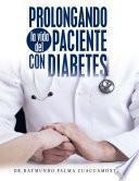 libro Prolongando La Vida Del Paciente Con Diabetes