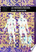 libro RehabilitaciÓn En El Deporte, La (bicolor)