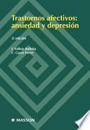 libro Trastornos Afectivos: Ansiedad Y Depresi N