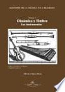 libro Historia De La Música En 6 Bloques : Bloque 4 : Dinámica Y Timbre : Los Instrumentos