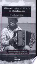 libro Músicas Locales En Tiempos De Globalización