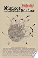 libro Musicos En La Ciudad De Mexico