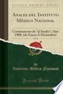 libro Anales Del Instituto Médico Nacional, Vol. 10