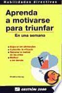 libro Aprenda A Motivarse Para Triunfar