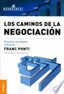 libro Caminos De La Negociación, Los