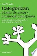 libro Categorizar: El Arte De Crear Y Expandir Categorías