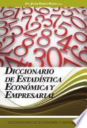 Diccionario De Estadistica Economica Y Empresarial