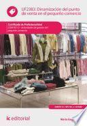 libro Dinamización Del Punto De Venta En El Pequeño Comercio. Comt0112