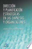 libro Dirección Y Planificación Estratégica En Las Empresas Y Organizaciones
