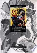 libro Economía De La Comunicación Y La Cultura