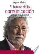 libro El Futuro De La Comunicación