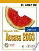 libro El Libro De Microsoft Office Access 2003