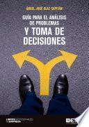libro Guía Para El Análisis De Problemas Y Toma De Decisiones