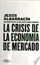 libro La Crisis De La Economía De Mercado