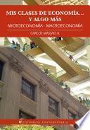 libro Mis Clases De Economía… Y Algo Más