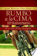 libro Rumbo A La Cima 10