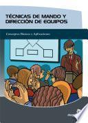 libro Técnicas De Mando Y Dirección De Equipos