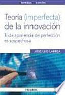 libro Teoría (imperfecta) De La Innovación