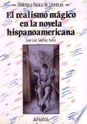 libro El Realismo Mágico En La Novela Hispanoamericana En El Siglo Xx