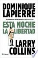 libro Esta Noche, La Libertad