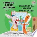 libro I Love To Brush My Teeth - Me Encanta Lavarme Los Dientes