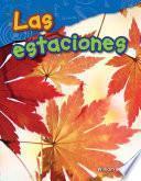 libro Las Estaciones (the Seasons) (spanish Version) (grade 1)