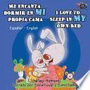 libro Me Encanta Dormir En Mi Propia Cama I Love To Sleep In My Own Bed