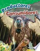 libro Productores Y Consumidores (producers And Consumers)