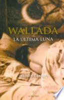libro Wallada, La última Luna