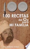 libro 100 Recetas De Op