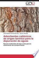 libro Adsorbentes Catiónicos De Origen Tanínico Para La Depuración De Aguas
