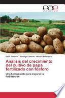 libro Análisis Del Crecimiento Del Cultivo De Papa Fertilizado Con Fósforo