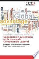 libro Capacitación Sustentada En La Norma De Competencia Laboral