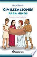 libro Civilizaciones Para Nios