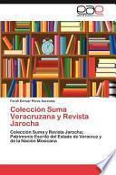 Colección Suma Veracruzana Y Revista Jaroch